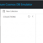 Getting Started local development with Azure Cosmos DB services - Part 2